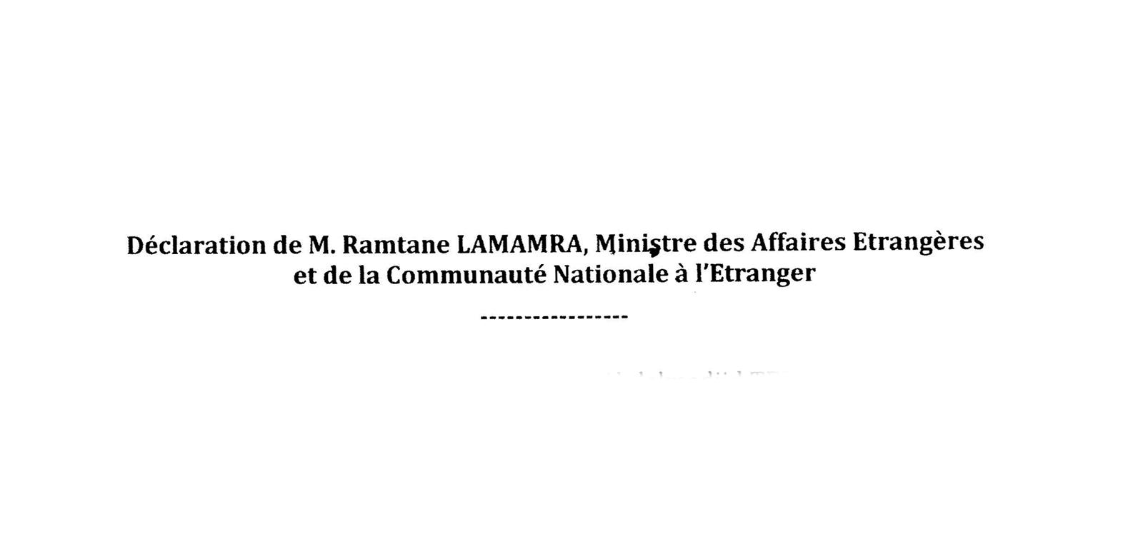 DECLARATION DE M.RAMTANE LAMAMRA, MINISTRE DES AFFAIRES ETRANGERS ET DE LA COMMUNAUTE NATIONALE A l'ETRANGER